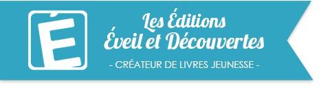 Les Editions Eveil &Decouvertes