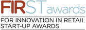 FIRST AWARDS FOR INNOVATION IN RETAIL START-UP AWARDS