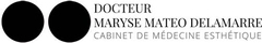 Logo Docteur Maryse Mateo Delamarre