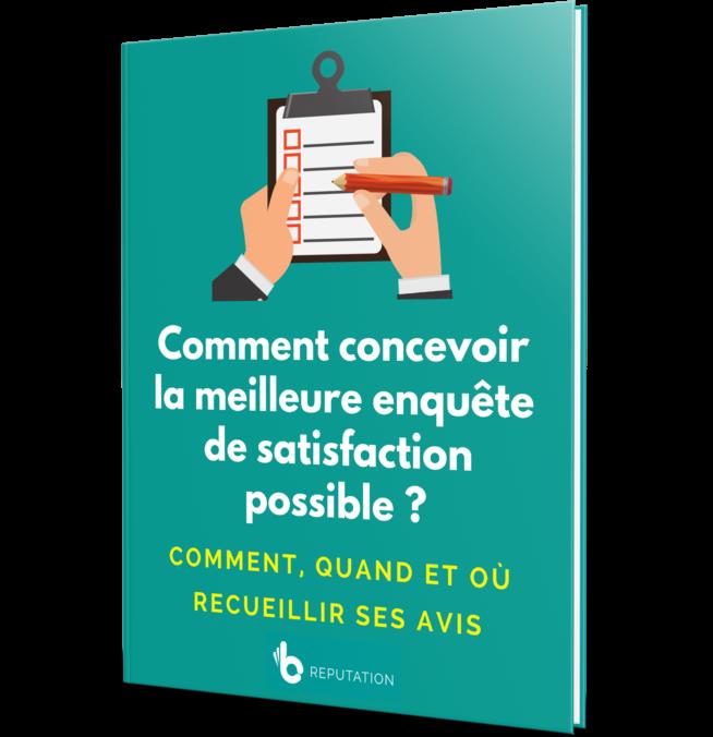 Comment concevoir la meilleure enquête de satisfaction possible ?